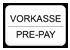 Vorkasse mit Überweisung  / Prepayment with bankwire